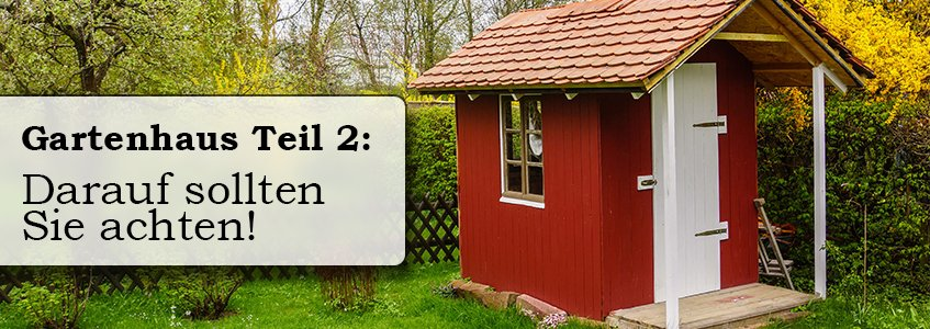 gartenhaus teil 2 darauf sollten sie achten. Black Bedroom Furniture Sets. Home Design Ideas